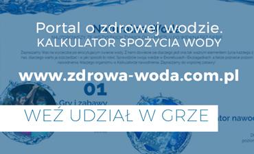 Przejdź do strony edukacyjnej www.zdrowa-woda.com