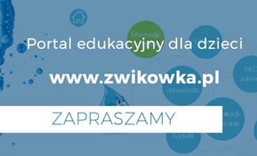 Przejdź do strony edukacyjnej www.zwikowka.pl
